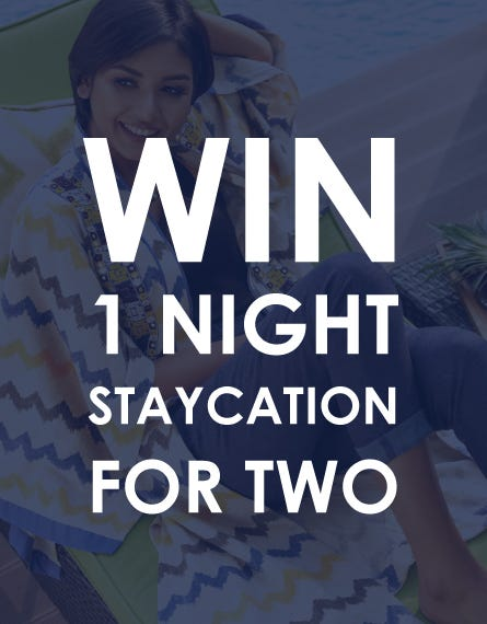 WIN A STAYCATION FOR TWO!