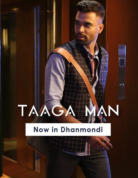 TAAGA MAN Now Available in Dhanmondi 1 Aarong